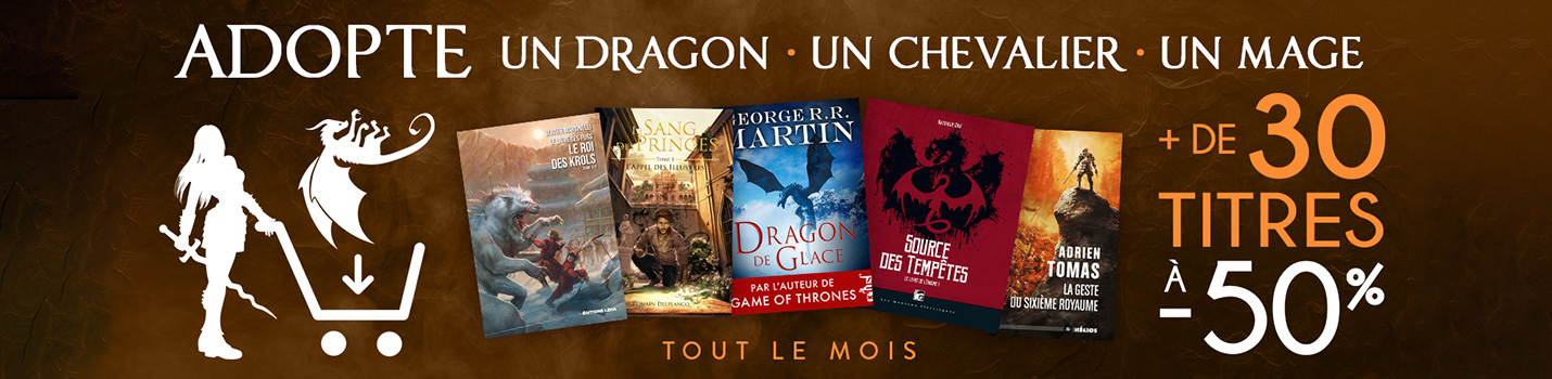 Adopte un Dragon, un Chevalier, un Mage