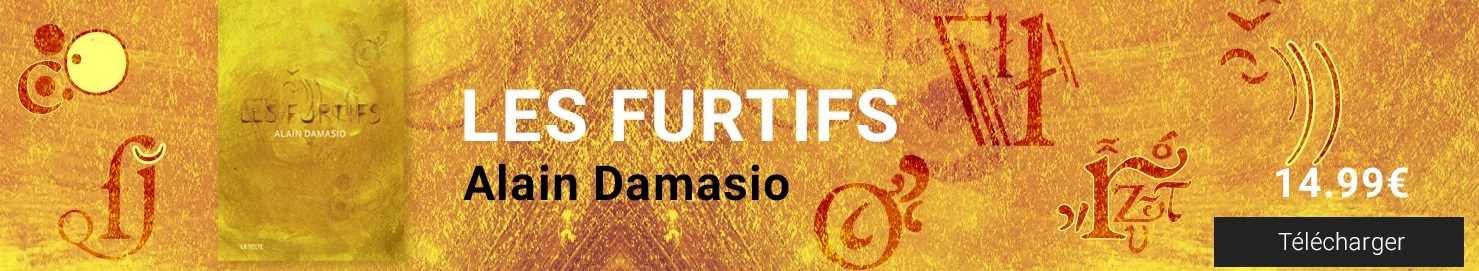 Les Furtifs - Damasio