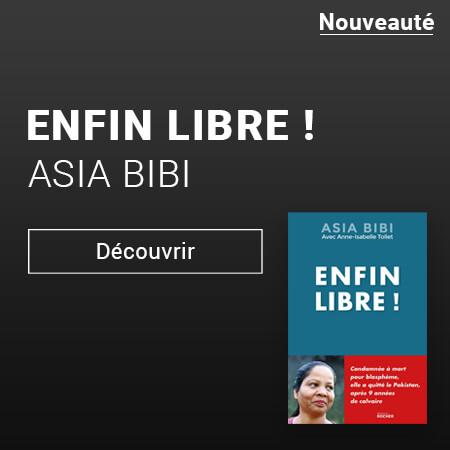 Enfin Libre Asia Bibi