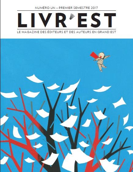 Livr'est - Le magazine des éditeurs et auteurs en Grand Est