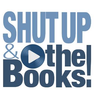 Shut up & Play the Books
