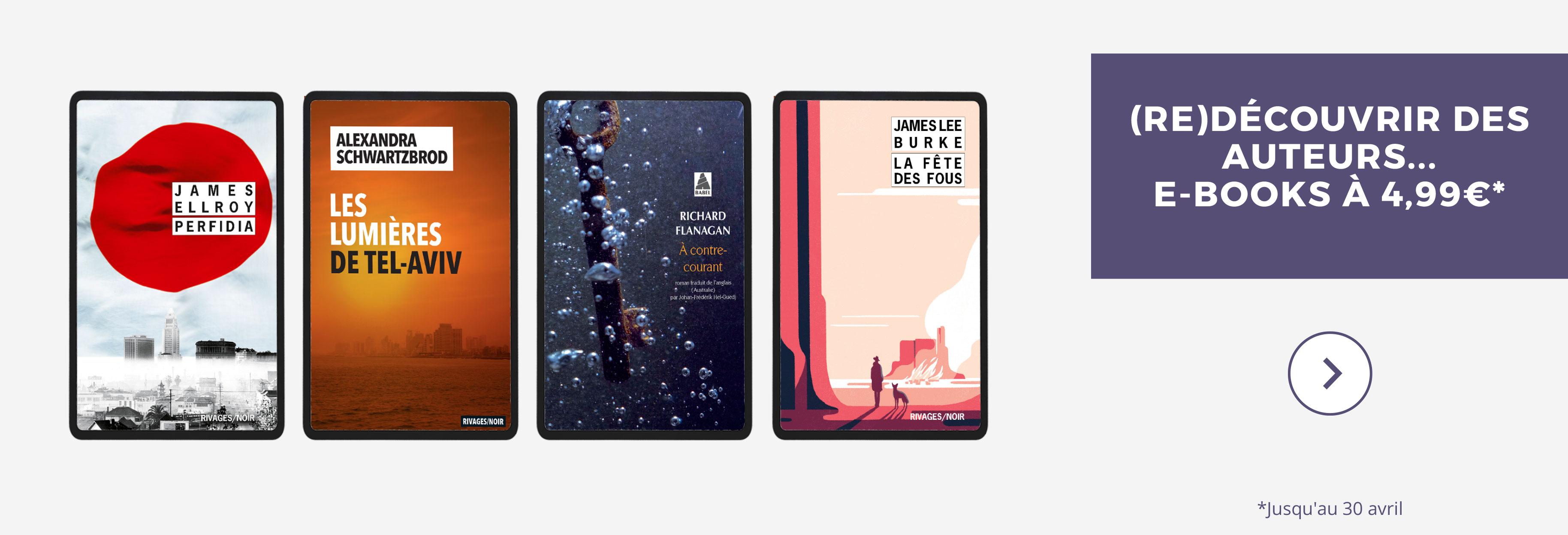 (Re)découvrir des auteurs, e-books à 4,99 €